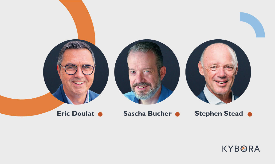 KYBORA GmbH is pleased to announce the appointments of SASCHA BUCHER, ERIC DOULAT, and STEPHEN STEAD to its Board of Directors